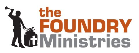 THE FOUNDRY MINISTRIES, INC